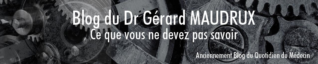 blog du Dr Gérard Maudrux